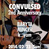 Convulsed 2nd Anniversary(2014/2/23)