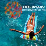 DeeJayAAV after summer mixtape 2K16