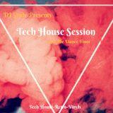 Tech House Session (kill the dance floor)