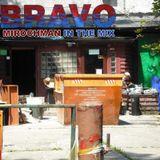 MirOchman - BRAVO In The Mix