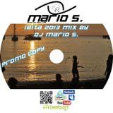 DJ Mario S Ibiza Opening 2013