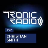 2016-04-01 - Christian Smith - Tronic radio 192 (Live @ Zero club, Lisboa, Portugal 2016-03-26)