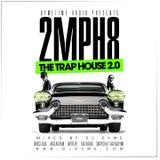 Dymetime Radio | 2 Miles An Hour 8 #TheTrapHouse 2.0