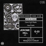 INEDIT - JEROME HILL et G23 dans la cave - Invités et interviewés par le METAPHORE COLLECTIF