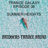 Bridgers Trance Galaxy Episode 06 - Summer Heights