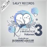 02.Edición Romantica Vol.3 Reggaetón Romantico Mix (Sonidero) By Dj Luis El Artezano (SR)