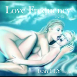 Ivan FLY - Love Frequency vol.24