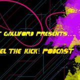 Feel The Kick Podcast