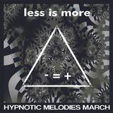 LIM ArtStyle pres. Hypnotic Melodies MARCH