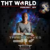 THT World Podcast ep 104 by Three Drives
