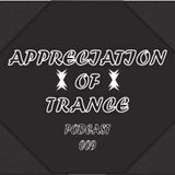 Appreciation of Trance Podcast 009