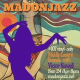 MADONJAZZ #107: Middle Eastern Sounds w/ Victor Kiswell