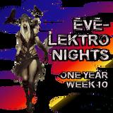EVE-Lektronights One Year-Week 10