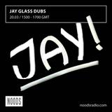 Jay Glass Dubs: 20-03-17