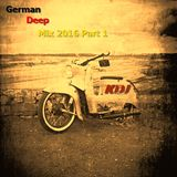 German Deep Mix 2016 KDJ Part 1