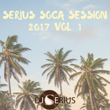 SERIUS SOCA SESSION 2017 VOL. 1