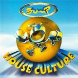 BUMP HOUSE CULTURE - Mixed by DJ Scotty