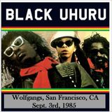 Black Uhuru - Jr. Reid Lead Vocals - 1985-09-03 Wolfgangs, San Francisco, CA SBD
