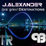 J.Alexander - pra grsiv Destinations Finale November 2016