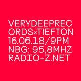 VERYDEEPRECORDSxTIEFTON 16/06/2018 @ RADIO Z *NO SPECIAL*