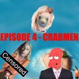 Rambolation Podcast Episode 4 - Crabmen