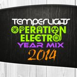 TemperLights Presents Operation Electro 2014 Year Mix