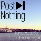 Post__Nothing S02E13 10th March 2015