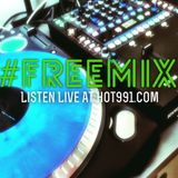 HOT 991 #FREEEMIX 07.24.15