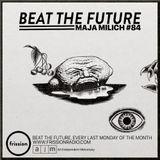 Beat the Future #84 (Da Poet, Hector Plimmer, Quelle Chris, Quakers, Tapeman No.1, Kool A.D, ..)