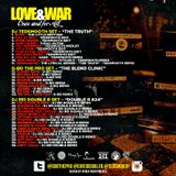 LOVE AND WAR -  ONCE & FOR ALL G-BO THE PRO, DJ REI DOUBLE R & DJTEDSMOOTH
