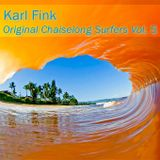 Karl Fink - Original Chaislong Surfers Vol.5
