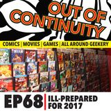 Out Of Continuity Episode 68