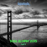Interlopin' XXI: Soul Elopin' 2015 Part II