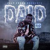 DAID 8 - DJ Ally Fresh