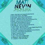 Matt Nevin May Mix 2014