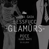 LESSFUCC GLAMŪRS