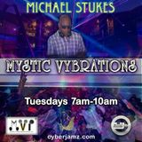 Mystic Vybrations on CyberJamz 11.7.17 By The Dubmaster DJ Mike D     A 'Ma Dukes' Mix