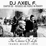 DJ Axel F. - TCOL (Chapter 09) - Refugees Are People In Poverty