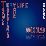 Trance Experience in Your Life 019. #TEYL019
