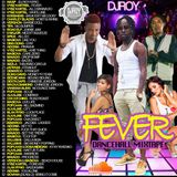 DJ ROY FEVER DANCEHALL MIX 2016