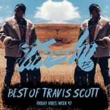 JAMSKIIDJ - FRIDAY VIBES WEEK 49 | BEST OF TRAVIS SCOTT MIX | INSTAGRAM - @ JAMSKIIDJ |