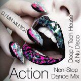 Action (DJ Mia Musica Non-Stop Mix)