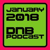 January 2018 Drum and Bass Podcast