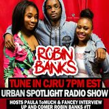 Urban Spotlight Episode 1: Interview With Robin Banks