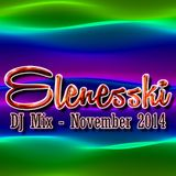 DJ Elenesski's - November 2014