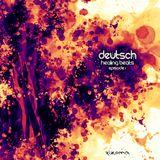 Dj Deutsch - Healing Beats | Episode 1 (Mixed Version)