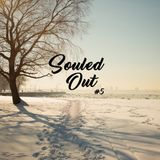Souled Out #5 - DJ Quest & Sander Mölder