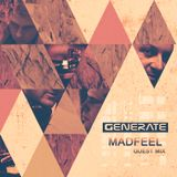 MadFeel Guest Mix - Generate Project (31/5/2014)