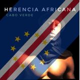 HERENCIA AFRICANA ...a shout out for my country Cabo Verde