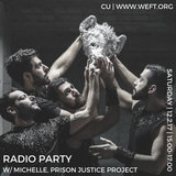 Radio Party 005: Visions of Raven-Symoné (feat. Prison Justice Project)